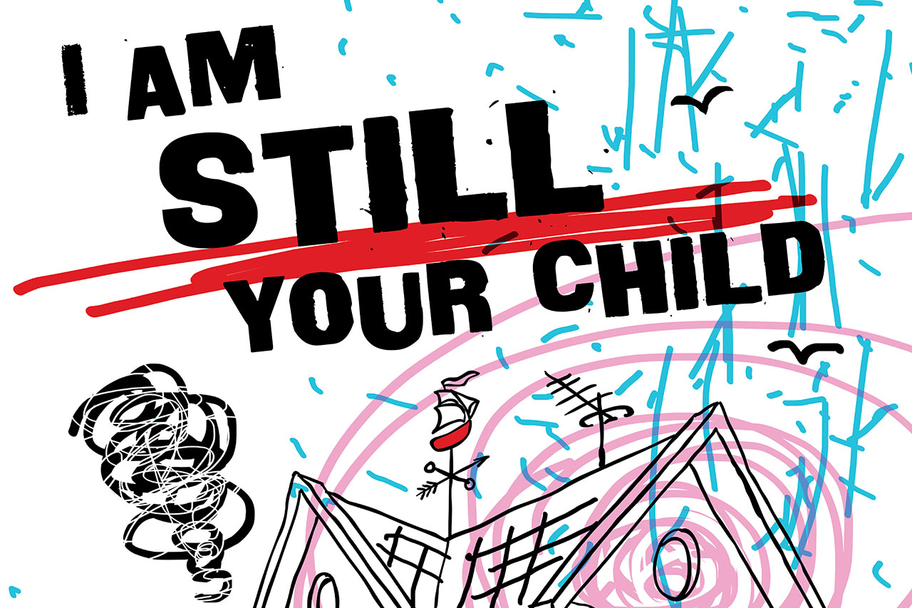 I Am Still Your Child